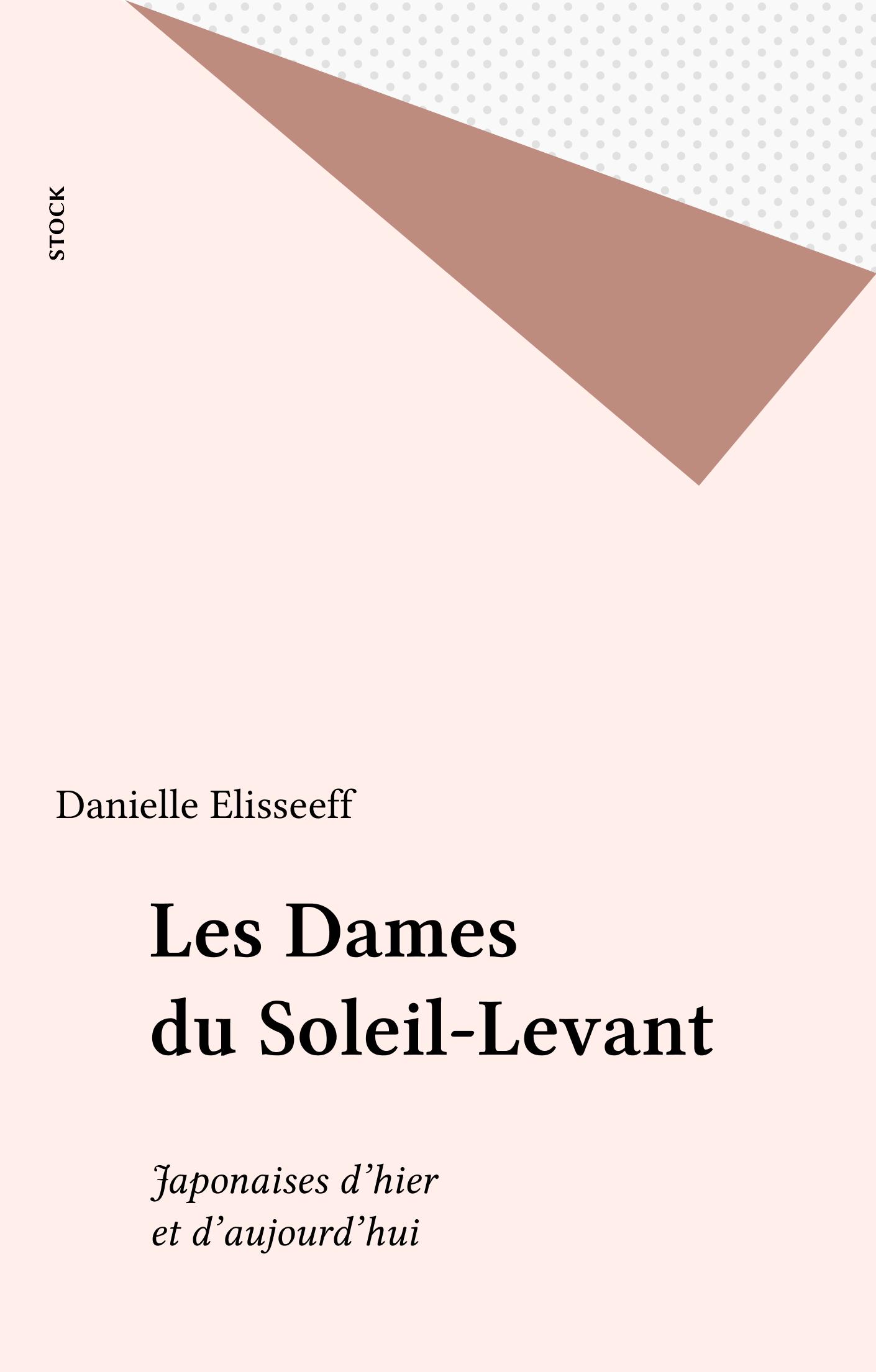 Les Dames du Soleil-Levant, JAPONAISES D'HIER ET D'AUJOURD'HUI