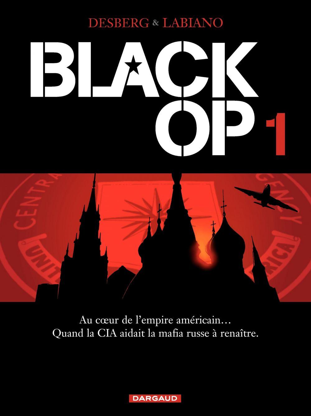 Black OP - Tome 1 | Desberg, Stephen (1954-....). Auteur