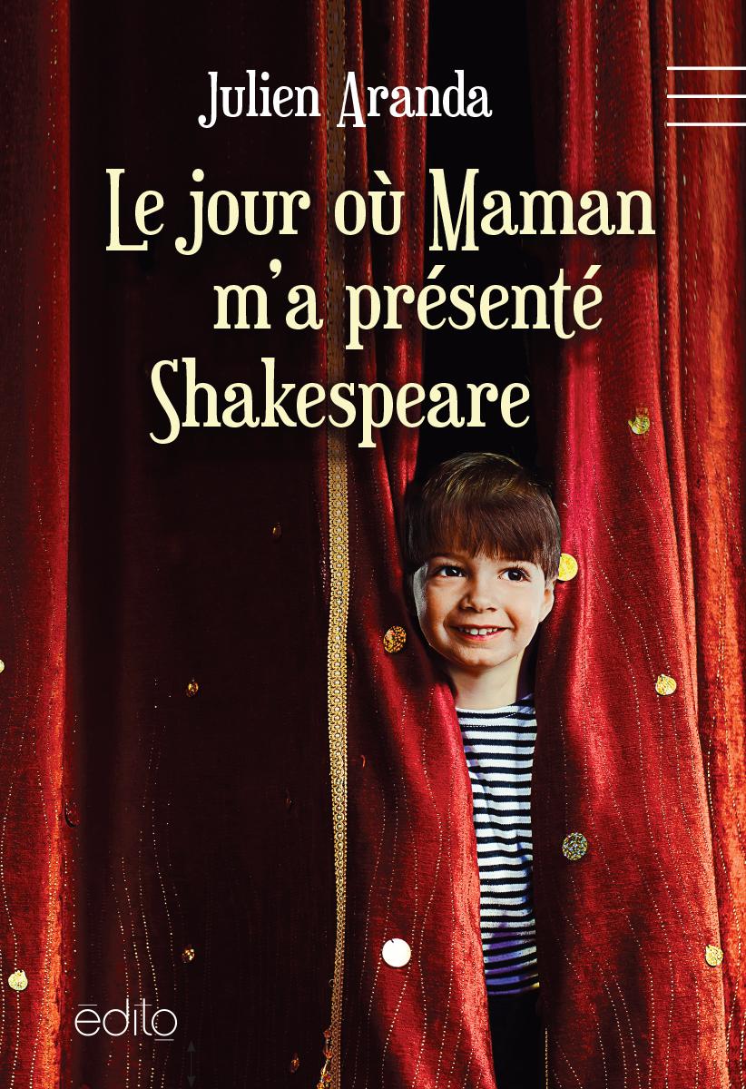Le jour où maman me présenta Shakespeare