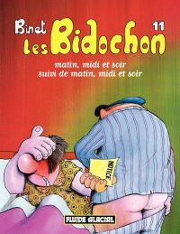 Les Bidochon. Volume 11, Matin, midi et soir suivi de matin, midi et soir