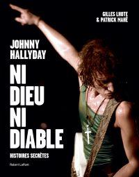 Johnny Hallyday, ni dieu ni diable
