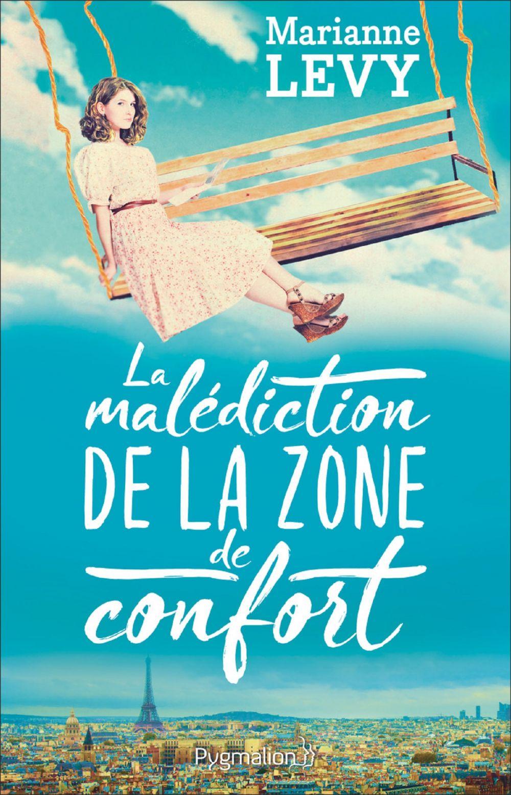 La malédiction de la zone de confort | Levy, Marianne. Auteur