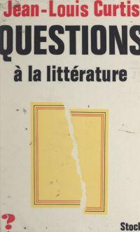 Questions à la littérature