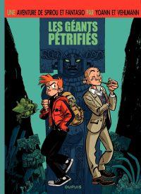 Une aventure de Spirou et Fantasio. Volume 1, Les géants pétrifiés
