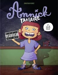 Annick Tamaire - Tome 1