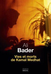 Image de couverture (Vies et morts de Kamal Medhat)