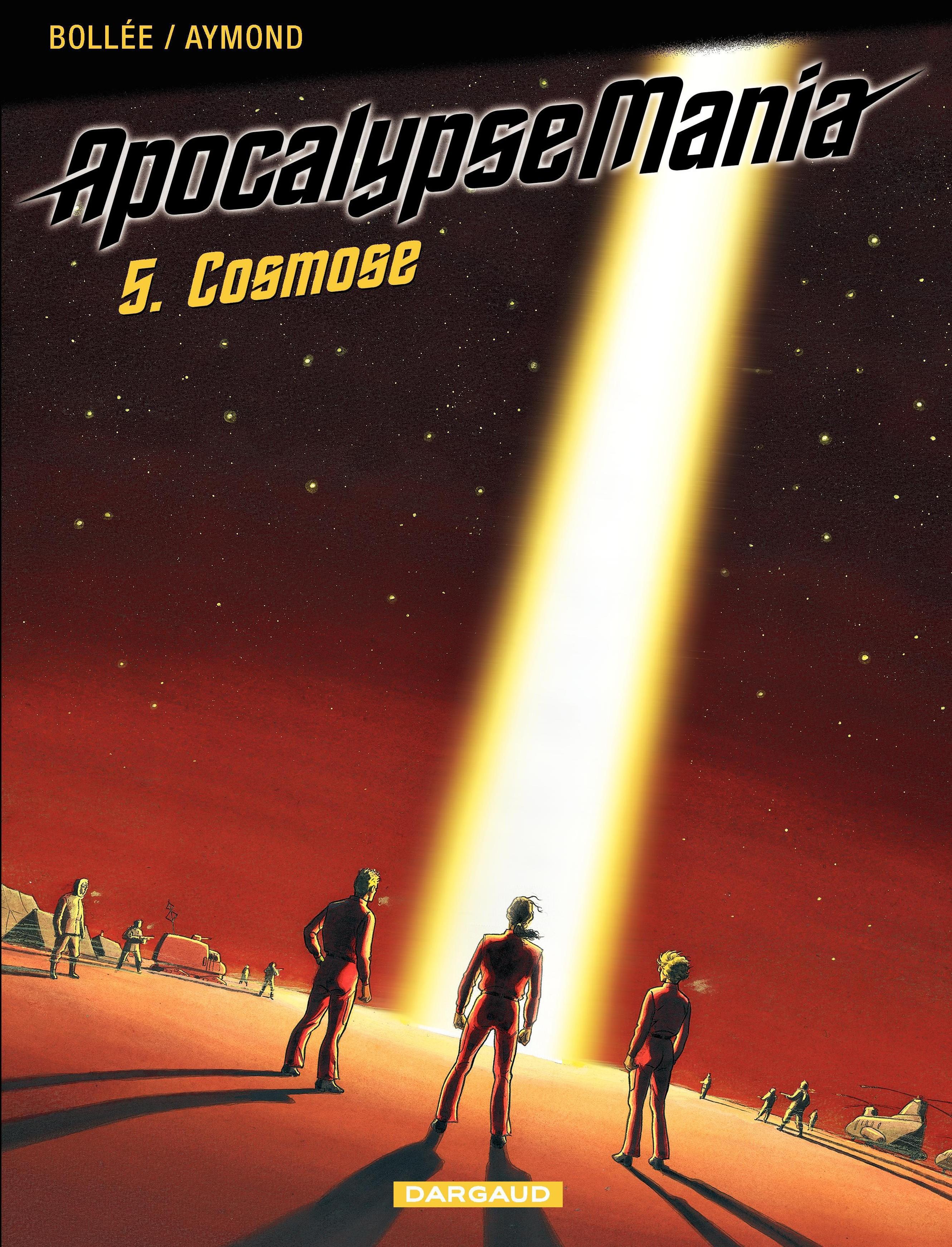 Apocalypse Mania - tome 5 - Cosmose