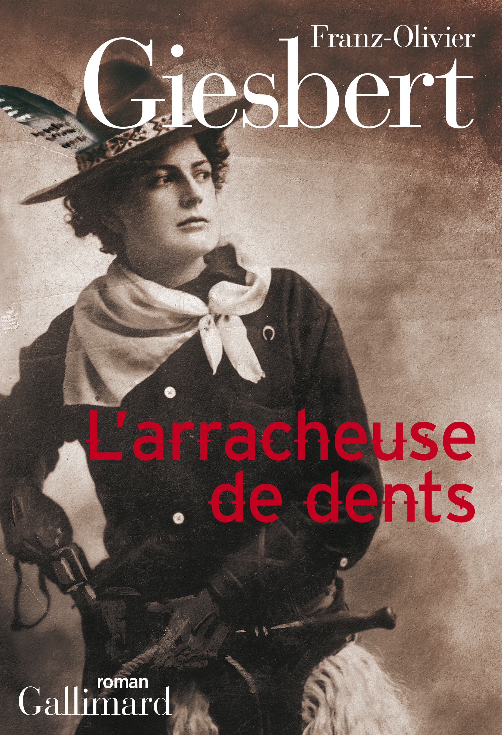L'arracheuse de dents | Giesbert, Franz-Olivier