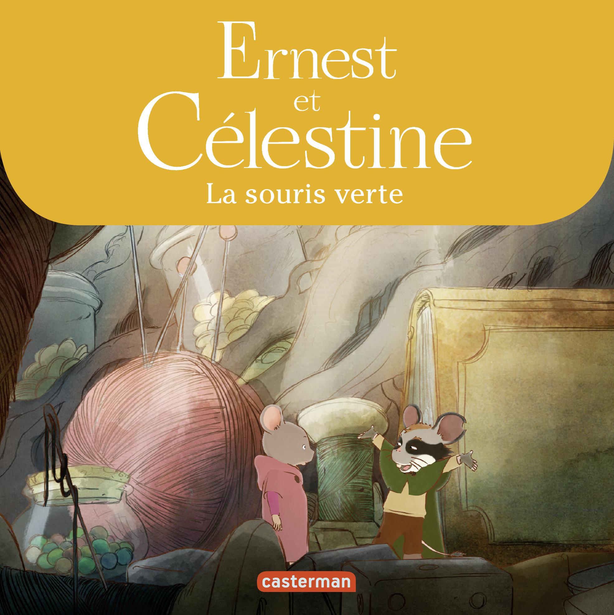 Ernest et Célestine - La souris verte