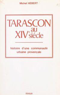 Tarascon au XIVe siècle