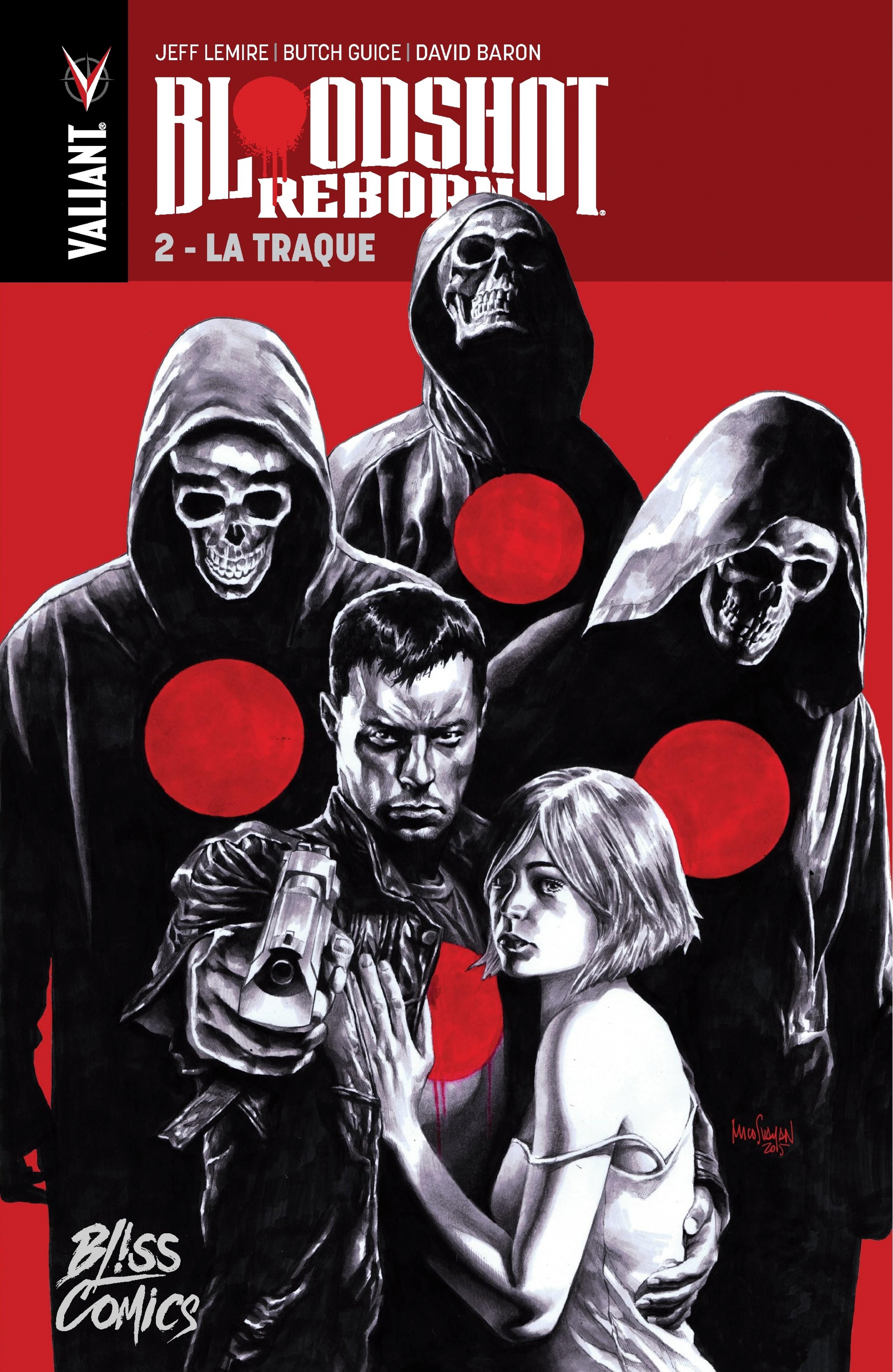 Bloodshot Reborn - Tome 2 -...