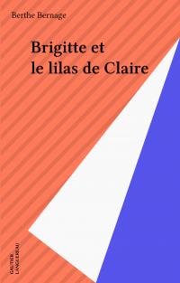 Brigitte et le lilas de Claire