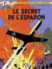 Blake & Mortimer - Tome 01 - Le secret de l'Espadon