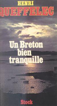 Un Breton bien tranquille