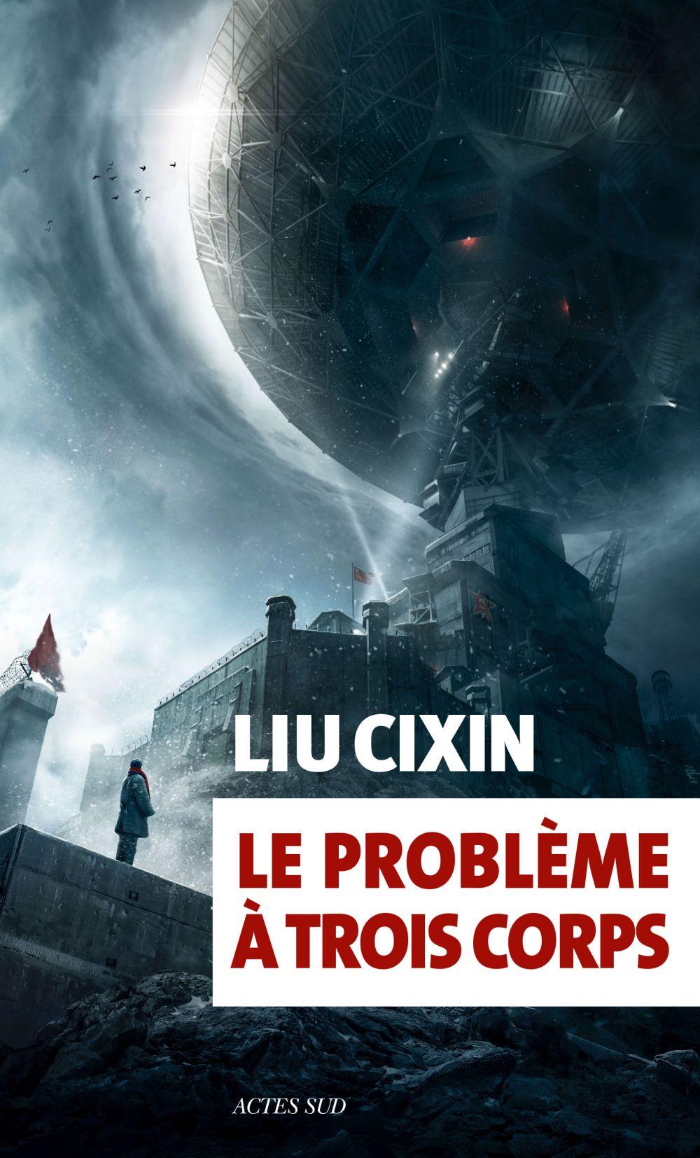 Le problème à trois corps   Cixin, Liu. Auteur