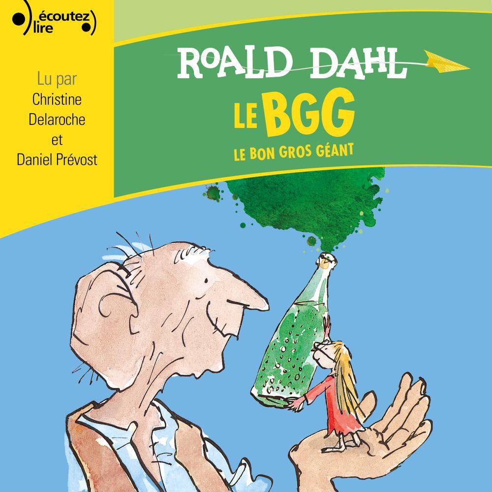 Le Bon Gros Géant | Dahl, Roald. Auteur