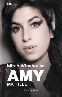 Amy, ma fille | Winehouse, Mitch (1950-....). Auteur