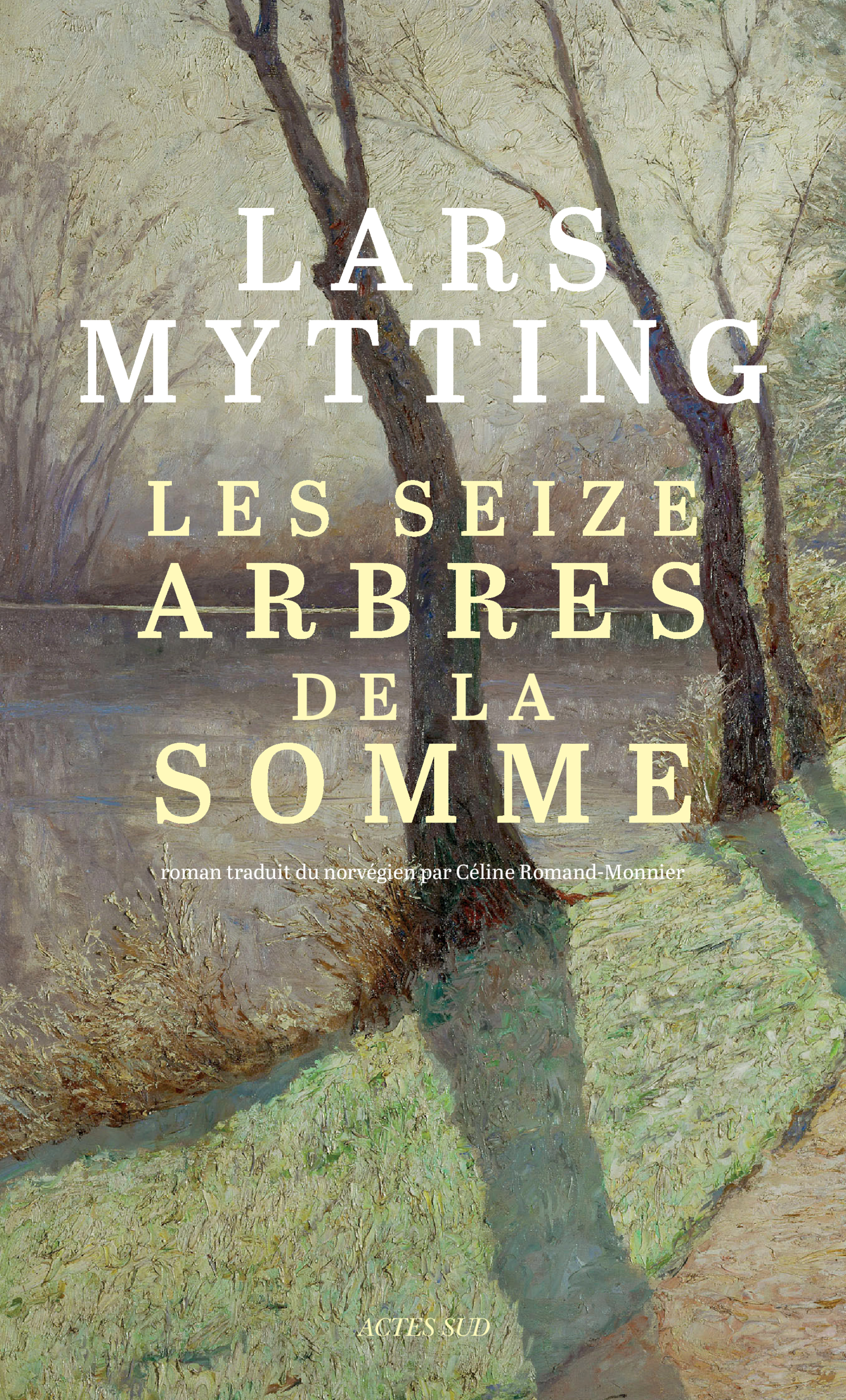 Les seize arbres de la Somme | Mytting, Lars