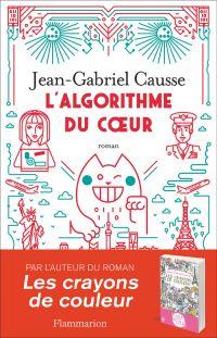 L'algorithme du cœur | Causse, Jean-Gabriel. Auteur