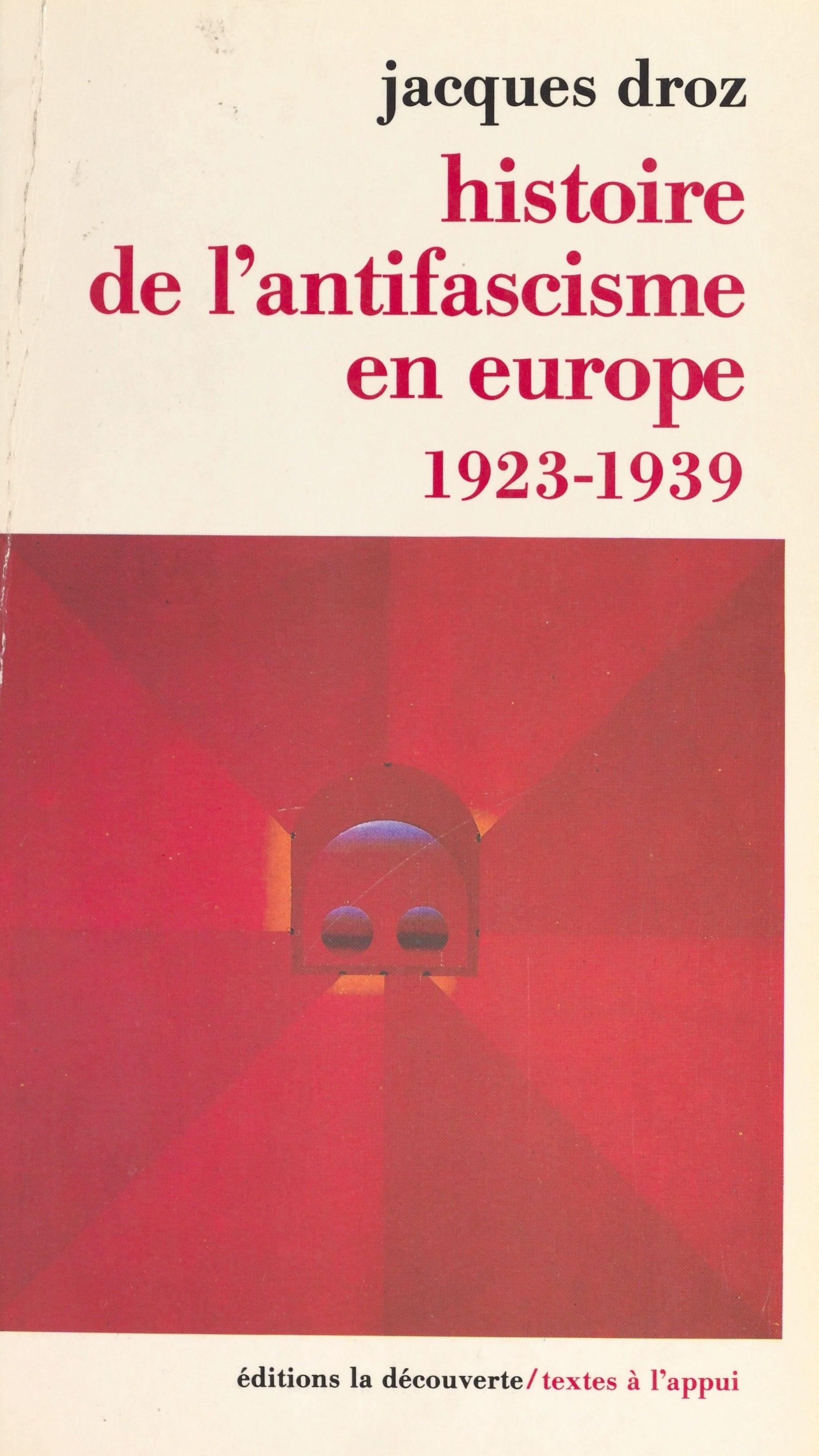 Histoire de l'antifascisme en Europe (1923-1939)