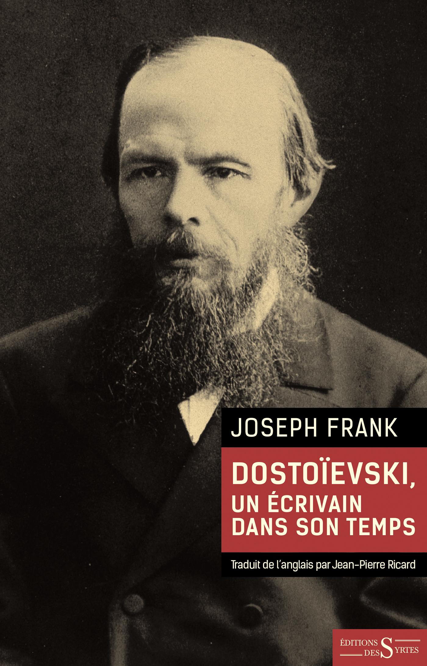 Dostoïevski, un écrivain da...