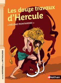 Image de couverture (Les douze travaux d'Hercule - Petites histoires de la Mythologie - Dès 9 ans)