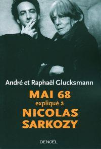Mai 68 expliqué à Nicolas S...