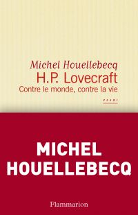H. P. Lovecraft. Contre le ...