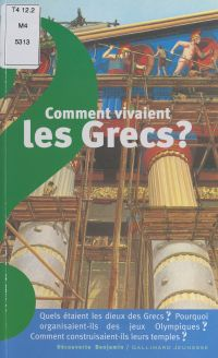 Comment vivaient les Grecs ?