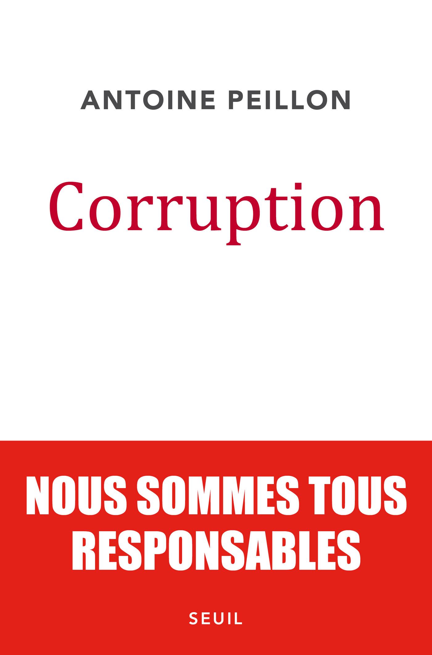 Corruption. Nous sommes tous responsables |