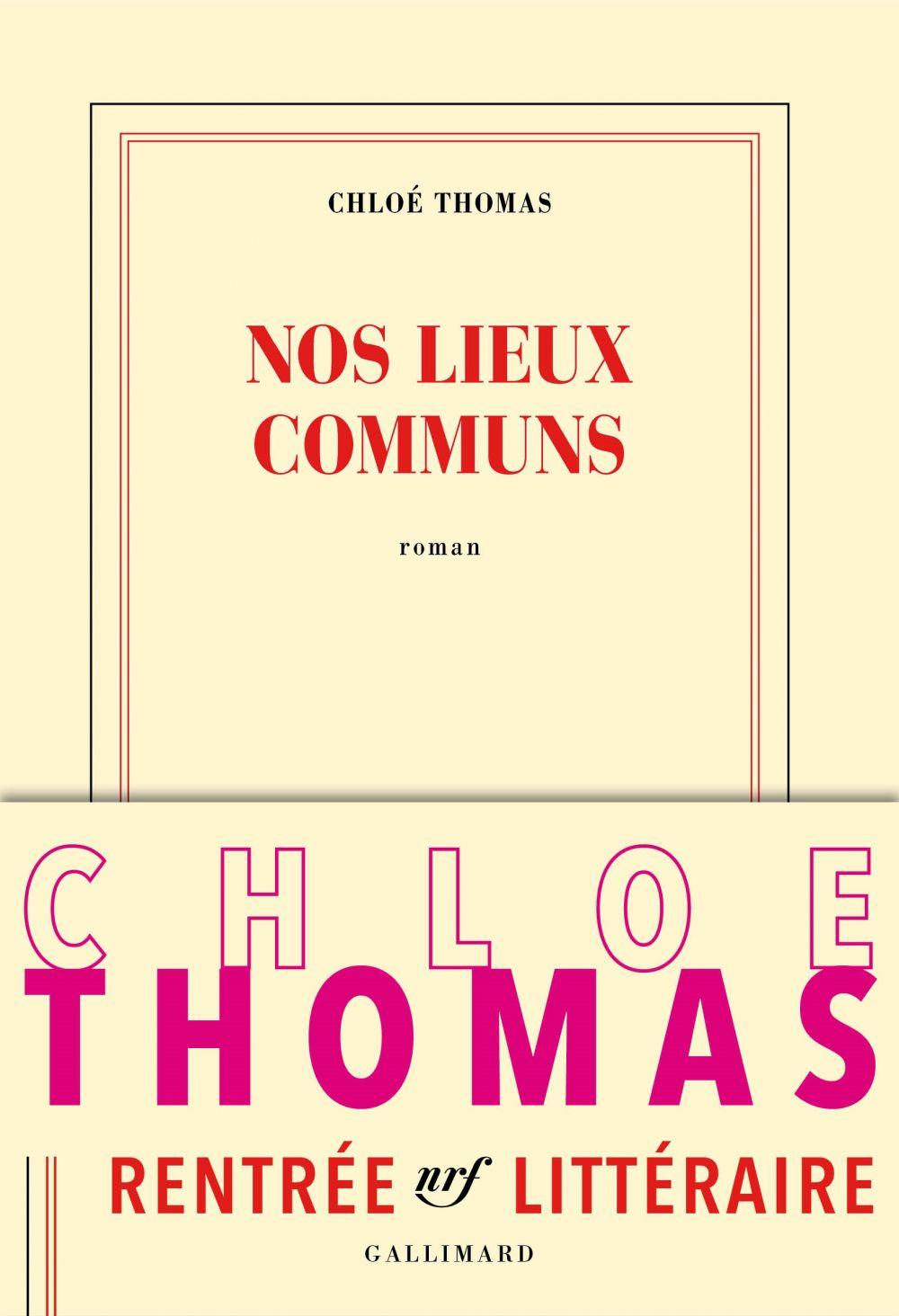 Nos lieux communs | Thomas, Chloé (1985-....). Auteur