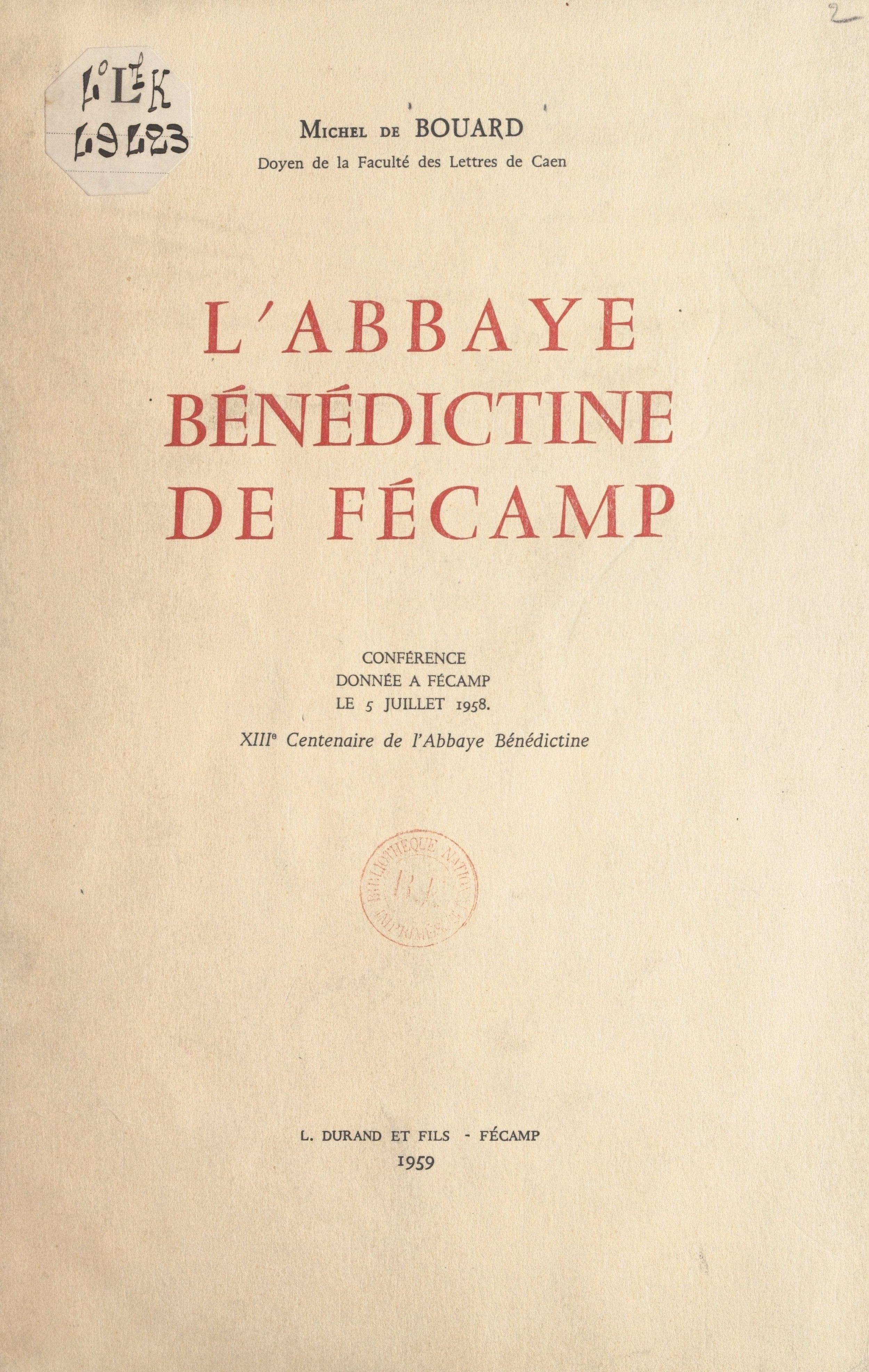 L'abbaye bénédictine de Fécamp