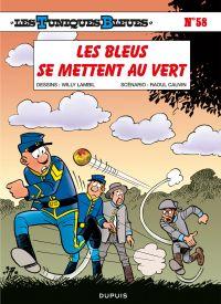 Les Tuniques bleues. Volume 58, Les Bleus se mettent au vert