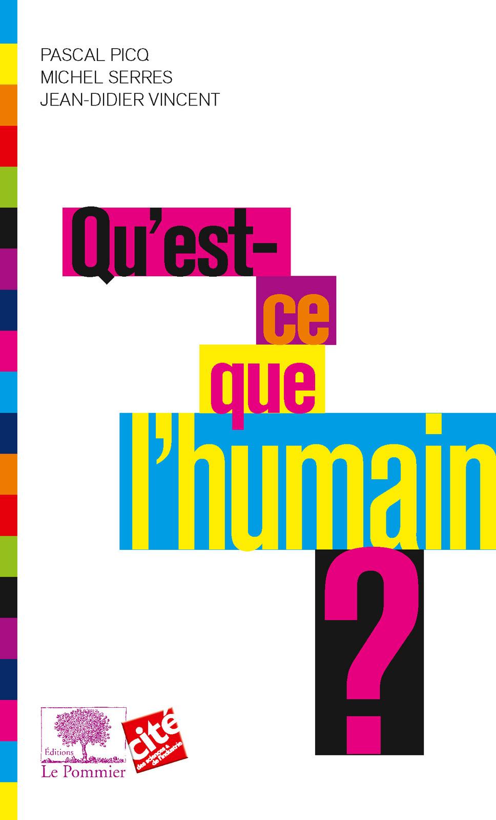 Qu'est ce que l'humain ?