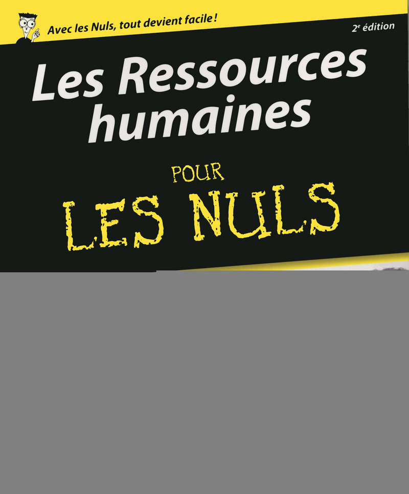 Les ressources humaines Pour les Nuls, 2ème édition