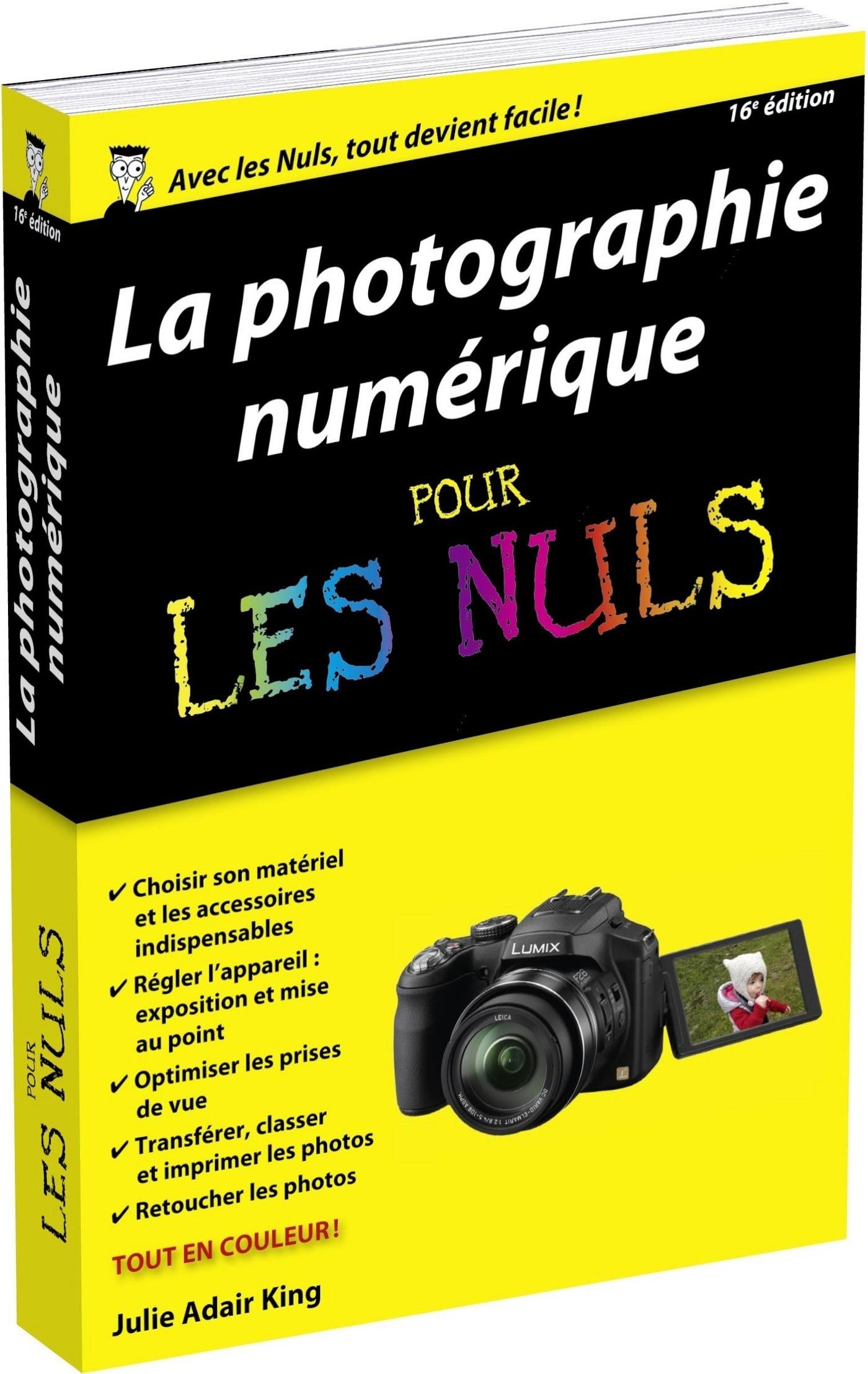 Photo numérique pour les Nuls, poche, 16e | ADAIR KING, Julie