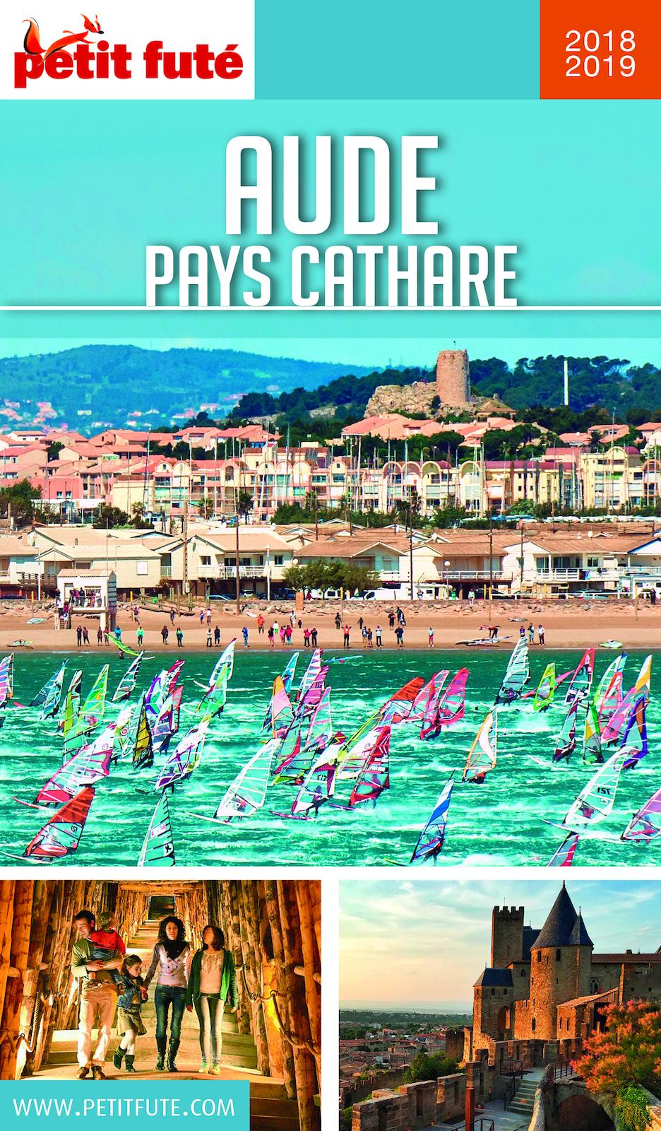 AUDE - PAYS CATHARE 2018/2019 Petit Futé