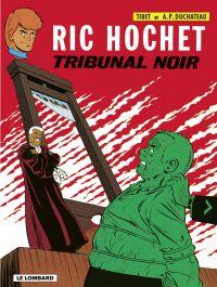 Ric Hochet - tome 32 - Trib...