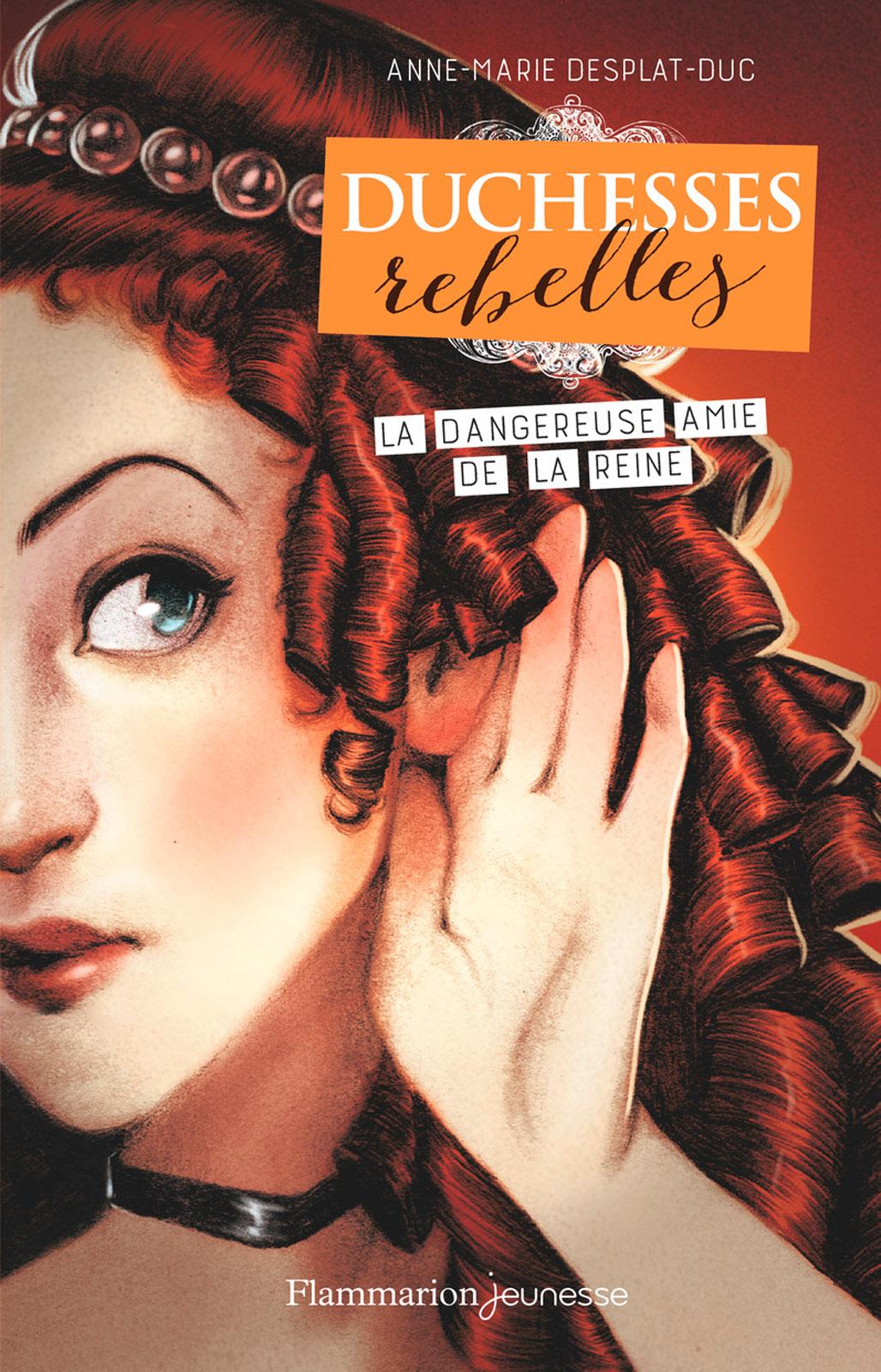 Duchesses rebelles (Tome 2)...