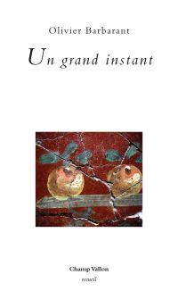 Un grand instant | BARBARANT, Olivier. Auteur