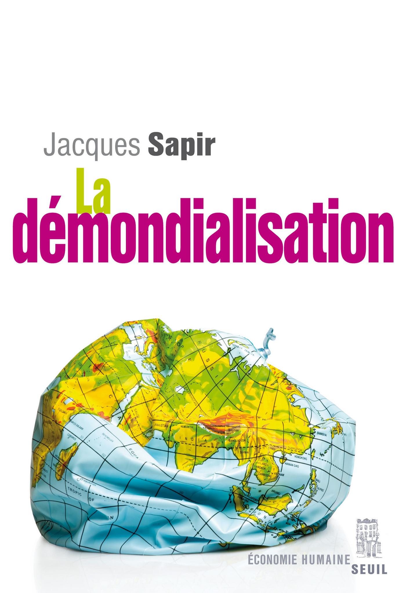 La Démondialisation   Sapir, Jacques