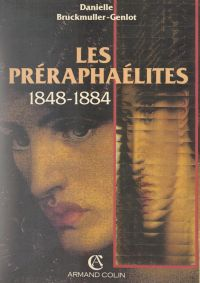 Les préraphaélites, 1848-1884