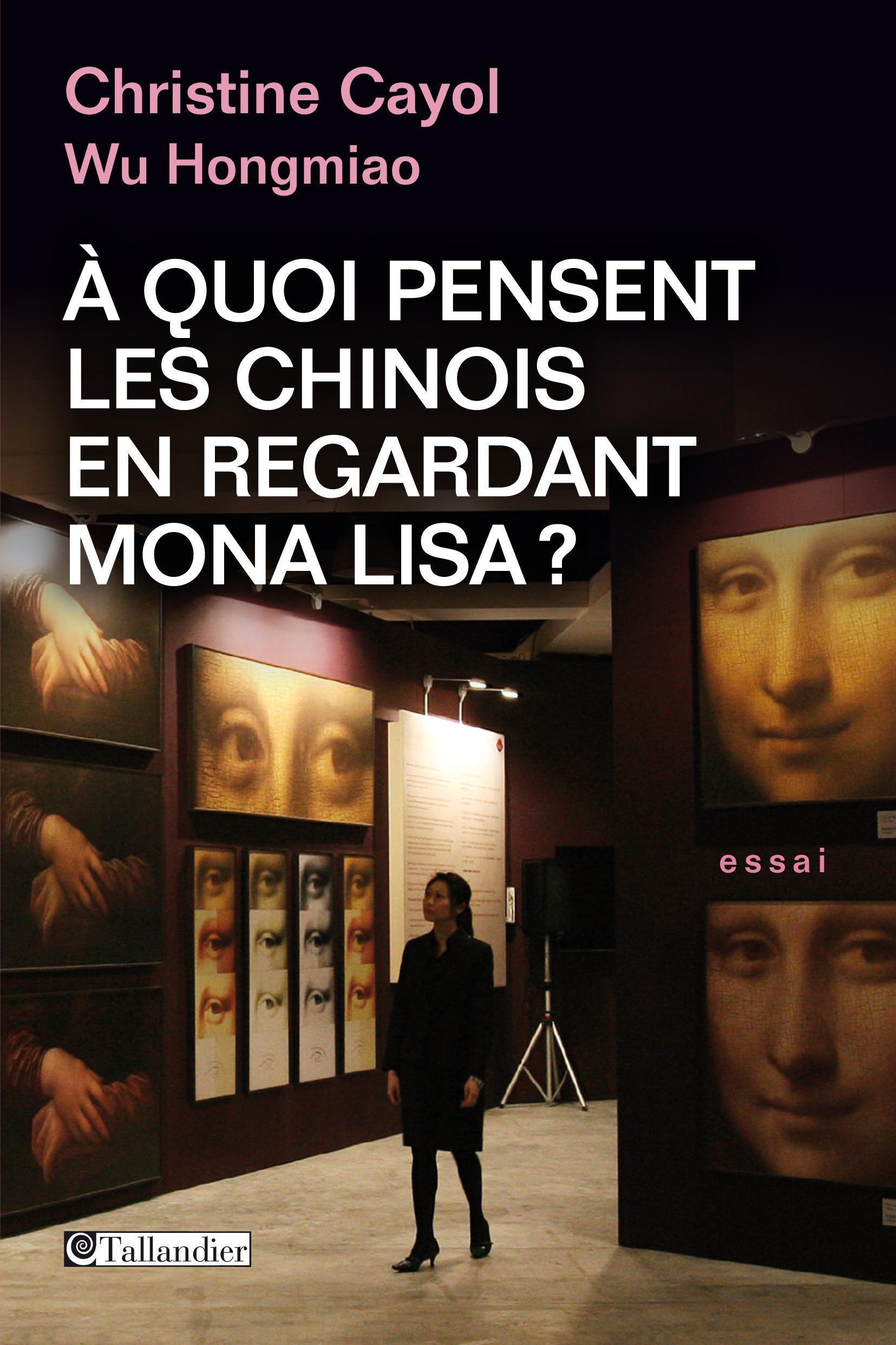 A quoi pensent les Chinois en regardant Mona Lisa?