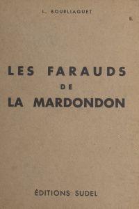 Les farauds de la Mardondon