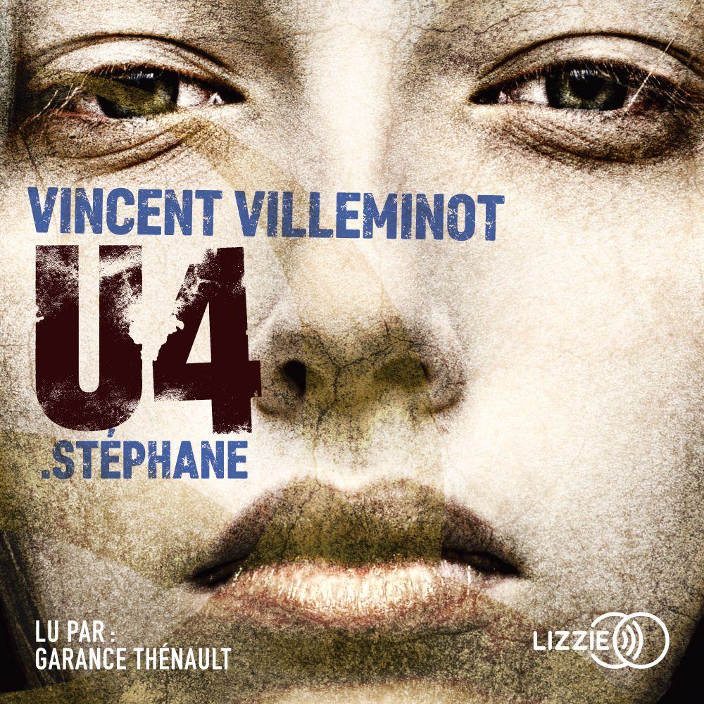 U4 : Stéphane   VILLEMINOT, Vincent. Auteur