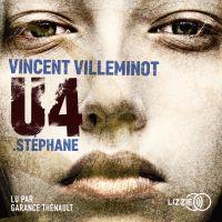 U4 : Stéphane | VILLEMINOT, Vincent. Auteur
