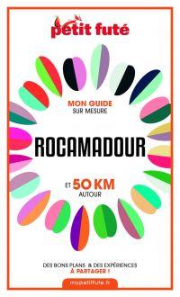 ROCAMADOUR ET 50 KM AUTOUR ...
