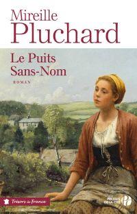 Le Puits Sans-Nom | PLUCHARD, Mireille. Auteur