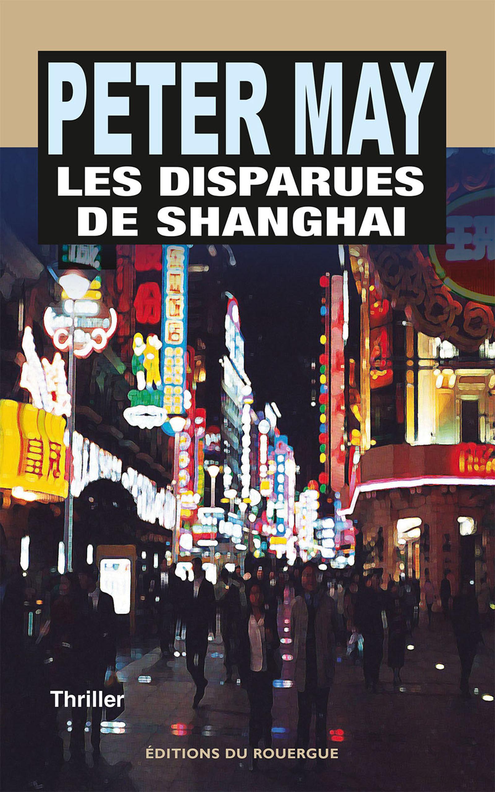 Les Disparues de Shanghai | May, Peter