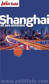 Shanghaï 2014/2015 Petit Futé